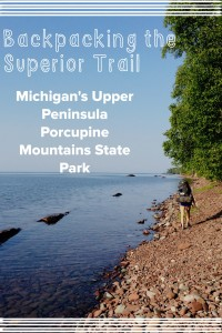 Backpacking the Superior Trail in Michigan's Porcupine State Park