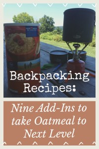 Backpacking Recipes: Combinations to Take Oatmeal to Next Level